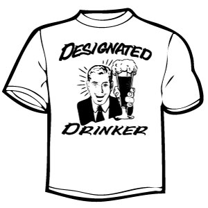 deisgnated drinker shirt
